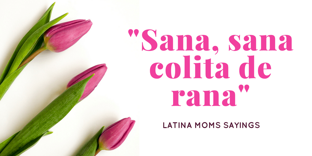 9 Phrases That Latina Moms Say